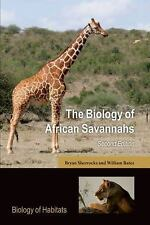 The Biology of African Savannahs (Biology of Habitats Series), Bates, William, S