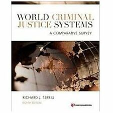 World Criminal Justice Systems by Richard J Terrill 8TH EDITION