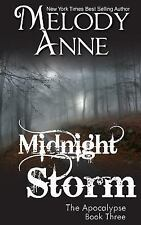 Rise of the Dark Angel: Midnight Storm Bk. 3 by Melody Anne (2013, Paperback)