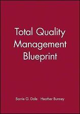 Total Quality Management Blueprint (Business Blueprints)-ExLibrary