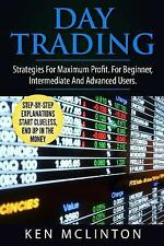 Day Trading, Stock Exchange, Trading Strategies: Day Trading : Strategies for...