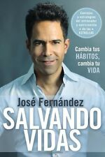 Salvando Vidas  by Jose Fernandez (Paperback) (Spanish Edition)
