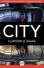 City by Clifford D. Simak (2015, Paperback)