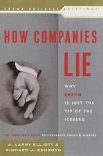 How Companies Lie: Why Enron Is Just the Tip of the Iceberg, A. Larry Elliott, R