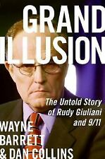Grand Illusion: The Untold Story of Rudy Giuliani and 911-ExLibrary