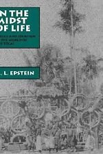 In the Midst of Life: Affect and Ideation in the World of the Tolai Epstein