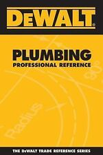 NEW Dewalt Plumbing Professional Reference by Paul Rosenberg Paperback Book (Eng
