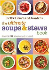 $20 Better Homes & Gardens Ultimate Soup & Stew Cookbook, 400+ Recipes, YUM!