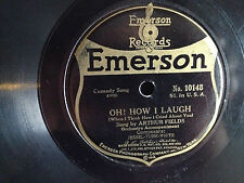 OH HOW I LAUGH Arthur Fields EMERSON 1918' Victrola 78 rpm record COMEDY POP