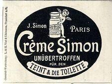 J. Simon Paris L & H Vial & Uhlmann Frankfurt a.M. Créme Simon unübertroffen1913