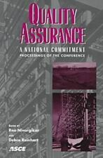 Quality Assurance - A National Commitment: Proceedings of the Conference, Minnea