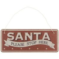 EAST OF INDIA SHABBY CHIC RED SANTA PLEASE STOP HERE SIGN BOARD SOLD FOR HOSPICE