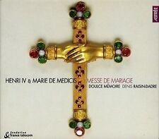 HENRI IV ET MARIE DE MEDICIS - MESSE DE MARIAGE / DOULCE MEMOIRE