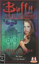 Buffy contre les vampires 16.Sélection par le vide.Mel ODOM SF60