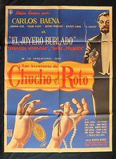 """""""LAS AVENTURAS DE CHUCHO EL ROTO"""" CARLOS BAENA ADRIANA ROEL MEXICAN MOIVE POSTER"""