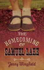 The Homecoming Of Samuel Lake by Jenny Wingfield - New