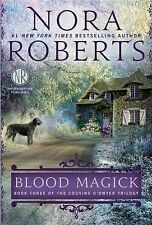 BLOOD MAGICK Cousins O'Dwyer Trilogy # 3 Nora Roberts (2014) NEW book paperback