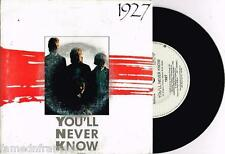 "1927 - YOU'LL NEVER KNOW - 7"" 45 VINYL RECORD w PICT SLV - 1989"