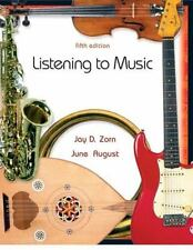 Listening to Music by Jay D. Zorn and June August (2006, Paperback, Revised)