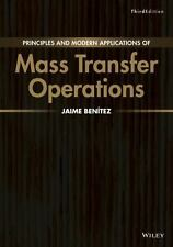 Principles and Modern Applications of Mass Transfer Operations - Hardcover
