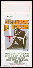 SALVARE LA FACCIA LOCANDINA CINEMA FILM SYMEONI PAOLA PITAGORA PLAYBILL POSTER
