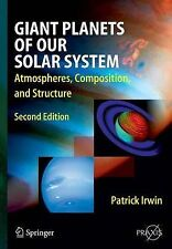 Giant Planets of Our Solar System: Atmospheres, Composition, and Structure (Spri
