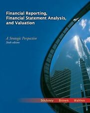 Financial Reporting Financial Statement Analysis And Valuation by Wahlen