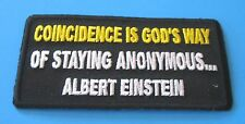 COINCIDENCE IS GOD'S WAY OF STAYING ANONYMOUS EINSTEIN RELIGIOUS IRON ON PATCH