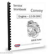 Transit 2.5Di  Banana Engine Workshop Service Manual 97on