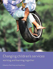 Changing Children's Services: Working and Learning Together (Working Together fo