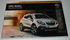 Manual de Instrucciones Opel Mokka Betriebsanleitung Handbuch Stand Juli 2014!