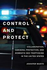Control and Protect: Collaboration, Carceral Protection, and Domestic Sex Traffi
