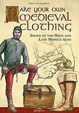 Make your own medieval clothing. Shoes of the High and Late Middle Ages