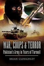 War, Coups and Terror: Pakistan's Army in Years of Turmoil 2009 by Cl 1602396981