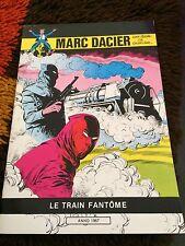 Ed. MICHEL DELIGNE   MARC D ACIER  LE TRAIN FANTOME ***
