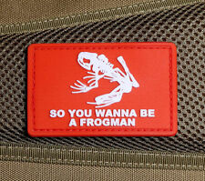 "2 Pc RED ""SO YOU WANNA BE A FROGMAN"" US SEAL TEAM PVC MORALE RUBBER PATCH"
