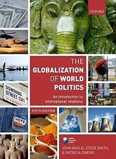 The Globalization of World Politics: An Introduction to International...