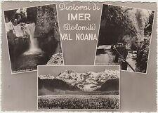 DINTORNI DI IMER - DOLOMITI - VAL NOANA - VEDUTINE (TRENTO) 1952