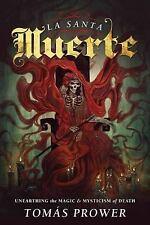 La Santa Muerte Magic & Mysticism of Death Book ~ Wiccan Pagan Supply