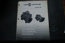 SAUER SUNDSTRAND Series 40 AXIAL PISTON PUMP MOTOR Service Manual repair owner