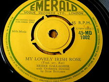 "BRIDIE GALLAGHER - MY LOVELY IRISH ROSE / COTTAGE BY THE LEE   7"" VINYL"