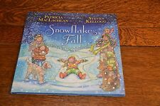 SNOWFLAKES FALL  -  NEW 2013 HARDBACK FIRST EDITION