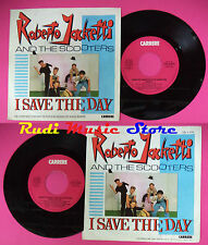 LP 45 7'' ROBERTO JACKETTI & THE SCOOTERS I save the day 1984 italy *cd mc dvd