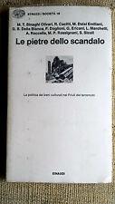 Le pietre dello scandalo la politica dei beni culturali nel Friuli del terremoto