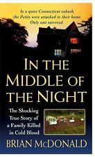 In the Middle of the Night: The Shocking True Story of a Family Killed in Cold B
