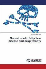 Non-Alcoholic Fatty Liver Disease and Drug Toxicity by Alghamdi Shareefa...