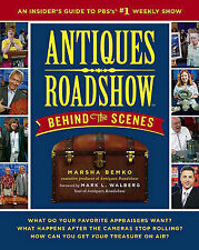 Antiques Roadshow Behind the Scenes: An Insider's Guide to PBS's #1 Weekly...