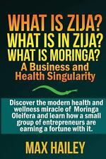 What Is Zija? What Is in Zija? What Is Moringa? : A Business and Health...