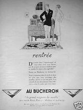 PUBLICITÉ 1925 AU BÛCHERON LE GRAND MAGASIN DE MEUBLES - R.VINCENT - RENTRÉE