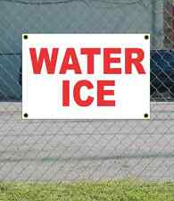 2x3 WATER ICE Red & White Banner Sign NEW Discount Size & Price FREE SHIP
